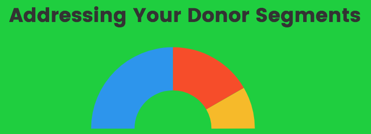 Addressing your Donor Segments as a Nonprofit