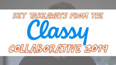 Key Takeaways from the Classy Collaborative